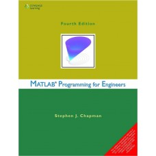 MATLAB Programming for Engineers 4th Edition  (English, Stephen J. Chapman)